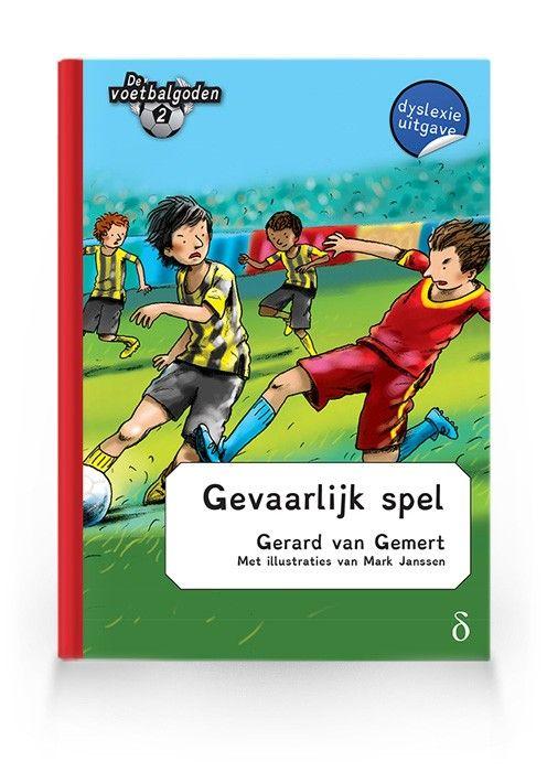 Gevaarlijk spel (Voetbalgoden deel 2)