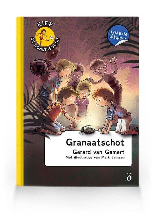 Granaatschot (Kief de goaltjesdief deel 10)
