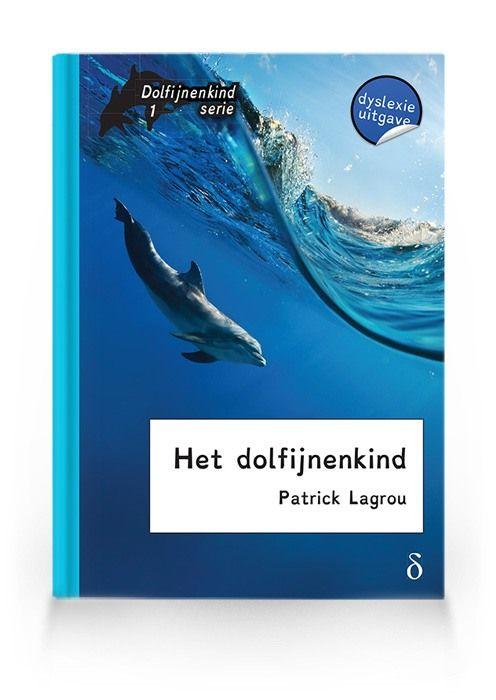 Het dolfijnenkind (Dolfijnenkind deel 1)